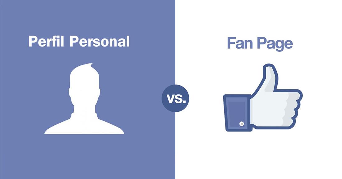 Facebook diferencias entre un perfil personal y una fanpage